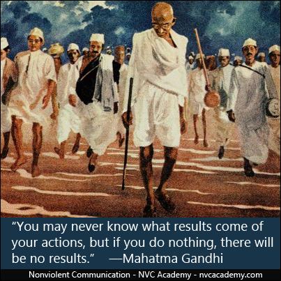"""""""No podras saber lo que resulte de tus acciones; pero de no hacer nada, nada va a resultar"""" -Mahatma Gandhi"""